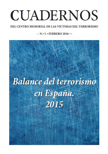 Cuadernos del Centro Memorial de las Víctimas del Terrorismo n.º 1