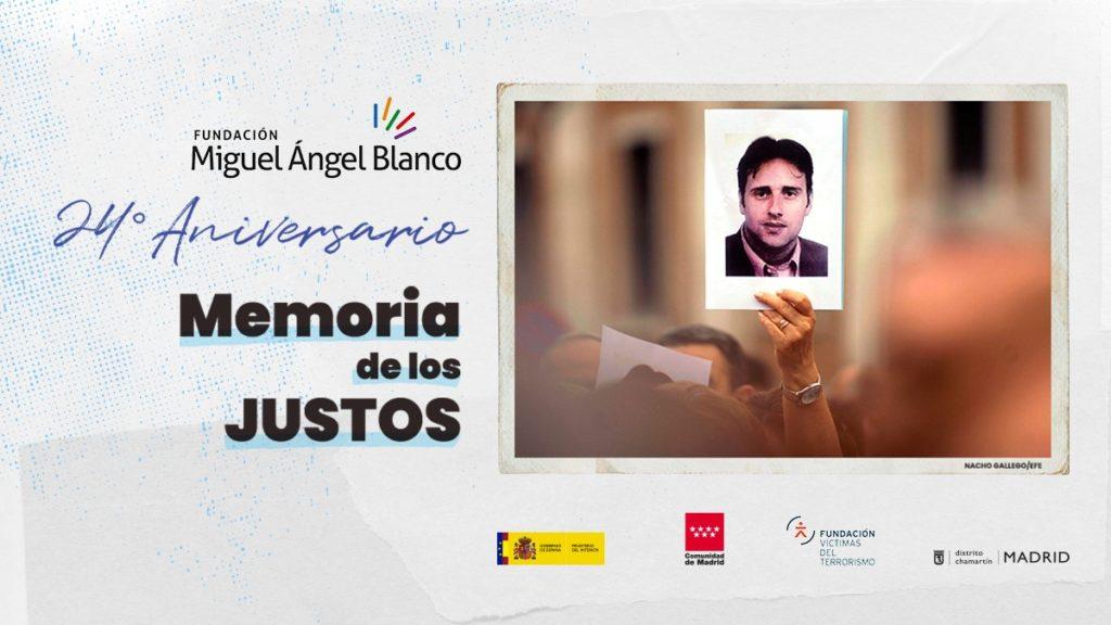 XXIV Aniversario Miguel Ángel Blanco - Memoria de los Justos